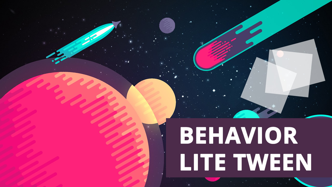 Behavior Lite Tween